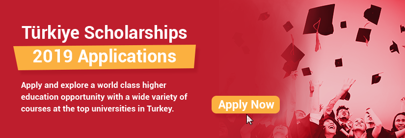 Applications open for 2019 Turkey scholarship programme; students from all over the world invited to apply