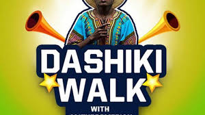 2018 Dashiki Walk with MJ the Comedian holds June 30 in Accra