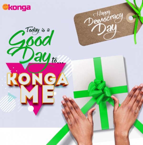 Democracy Day: No better time to KONGA ME